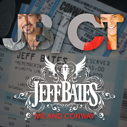 Me and Conway by Jeff Bates