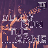 The Blues Run the Game by Various Artists