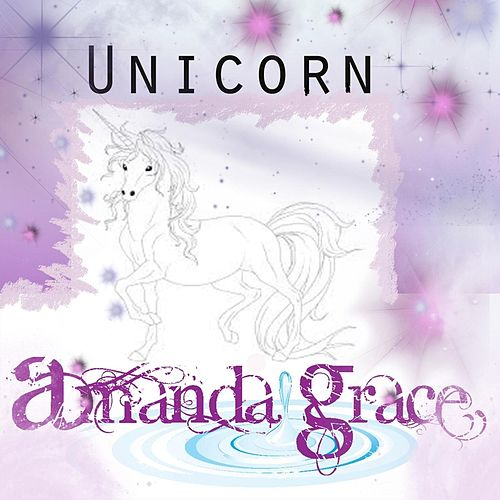 Unicorn by Amanda Grace