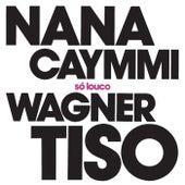 Só Louco de Nana Caymmi