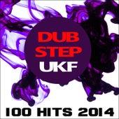 Dubstep Ukf 100 Hits 2014 de Various Artists