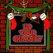 Up Your Chimney de Dr. Elmo