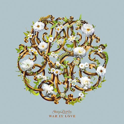 War IV Love by Stacy Barthe