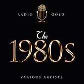 Radio Gold - The 1980s de Various Artists