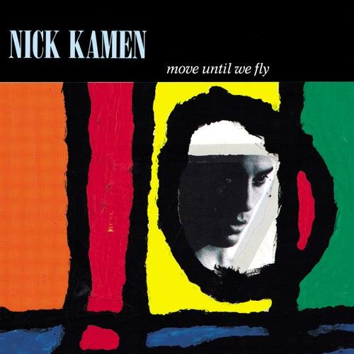 Move Until We Fly de Nick Kamen