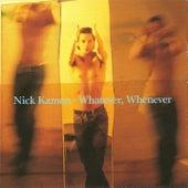 Whatever, Whenever von Nick Kamen