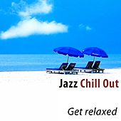 Jazz Chill Out (Get Relaxed) de Various Artists