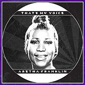 That's My Voice by Aretha Franklin
