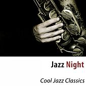 Jazz Night (Cool Jazz Classics) fra Various Artists