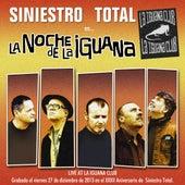 La Noche de la Iguana (Live At la Iguana Club) de Siniestro Total