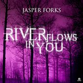 River Flows in You by Jasper Forks