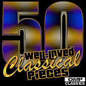 50 Well-Loved Classical Pieces von Various Artists