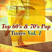 Top 60's & 70's Pop Tunes Vol 1 von Various Artists