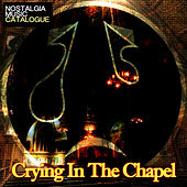 Crying in the Chapel by Various Artists