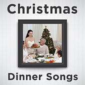 Christmas Dinner Songs: Relaxing Piano Versions of Christmas Songs Like Silent Night, White Christmas, Jingle Bells, Oh Holy Night, Have Yourself a Merry Little Christmas, Away in a Manger, Oh Christmas Tree, Joy to the World, And More! von Various Artists