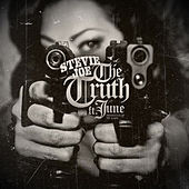 The Truth (feat. June) by Stevie Joe
