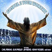 Gospel 2 - Your Worthy by Various Artists