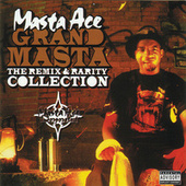 Grand Masta (The Remix & Rarity Collection) by Masta Ace