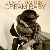 Dream Baby by Lacy J. Dalton