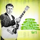 Jim Reeves in Person Vol 1 by Jim Reeves