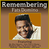 Remembering Fats Domino by Fats Domino