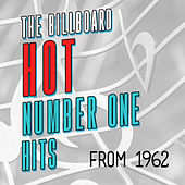 The Billboard Hot Number One Hits from 1962 de Various Artists