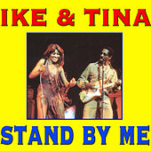 Stand by Me by Ike and Tina Turner