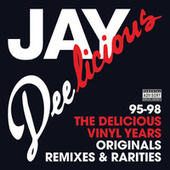 Jay Deelicious 95-98 - The Delicious Vinyl Years by J Dilla