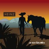Heinz aus Wien am Rio Grande (Live) von Heinz aus Wien