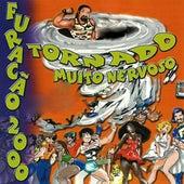 Tornado Muito Nervoso de Various Artists