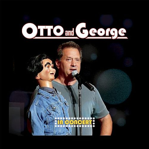 Otto and George - In Concert by George Carlin