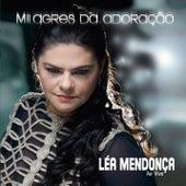 Milagres da Adoração by Léa Mendonça