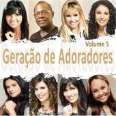 Geração de Adoradores Vol. 5 de Various Artists