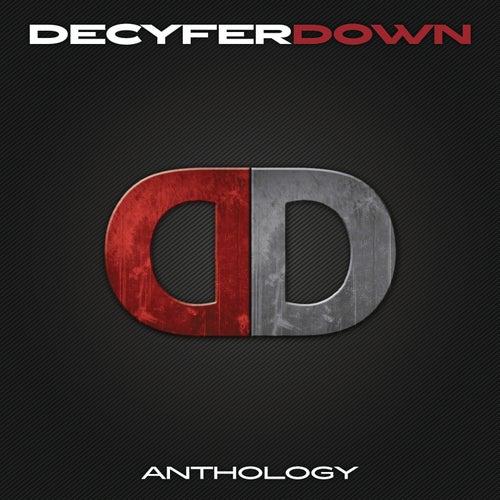 Anthology by Decyfer Down
