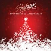 Snowflakes & Jazzamatazz von Shakatak