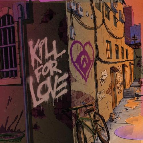 Kill for Love de Rites Of Ash