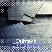 Dubtech 2050 - Single by Various Artists