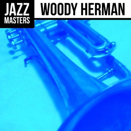Jazz Masters: Woody Herman by Woody Herman