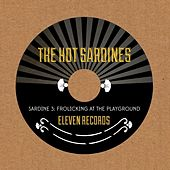 Sardine 3: Frolicking At the Playground von The Hot Sardines