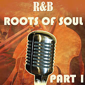 R&B Roots of Soul Part 1 de Various Artists