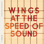 Wings At The Speed Of Sound (Archive Collection) by Paul McCartney
