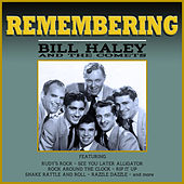 Remembering Bill Haley von Bill Haley