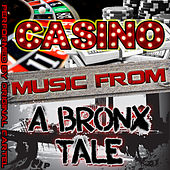 Music from Casino & A Bronx Tale von Various Artists