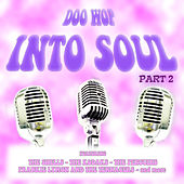 Doo Wop into Soul - Part 2 von Various Artists