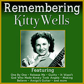Remembering Kitty Wells by Kitty Wells