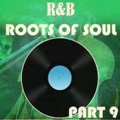 R&B Roots of Soul Part 9 de Various Artists