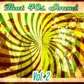 That 40s Sound - Vol 2 de Various Artists