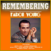 Remembering Faron Young by Faron Young
