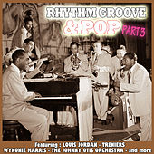 Rhythm Groove & Pop - Part 3 by Various Artists