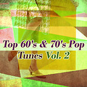 Top 60's & 70's Pop Tunes Vol 2 von Various Artists